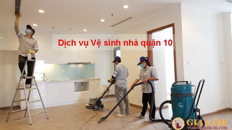 Dịch vụ vệ sinh nhà Quận 10