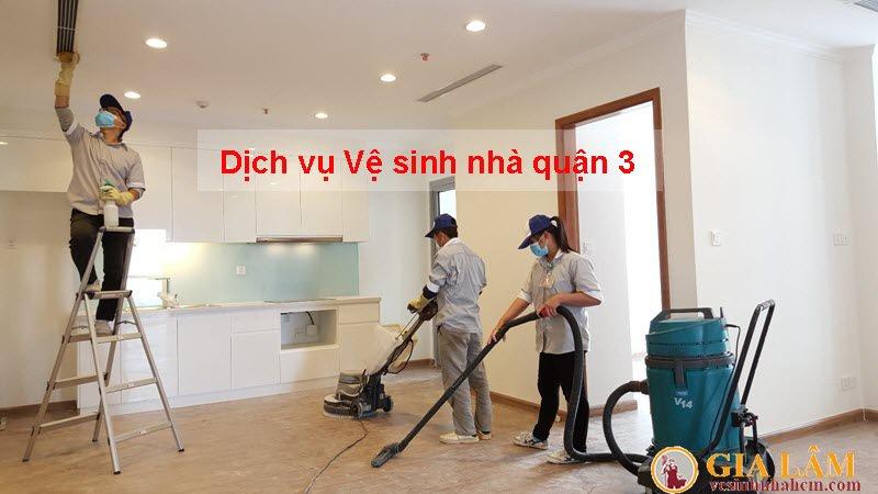 Dịch vụ vệ sinh nhà Quận 3
