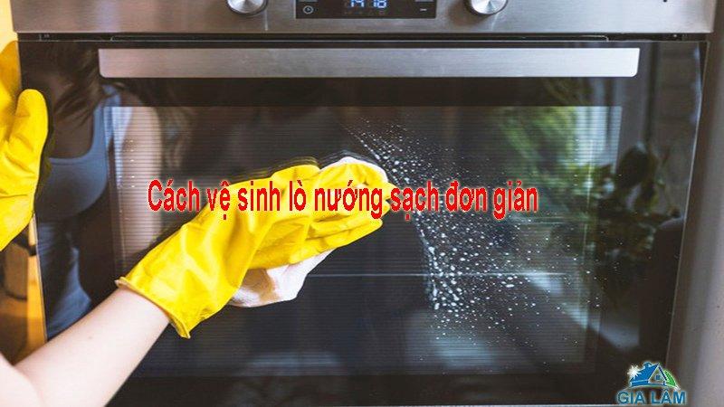 cách vệ sinh lò nướng sạch